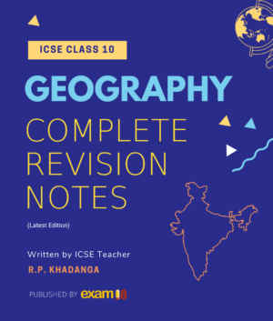 ICSE Geography Complete Review Notes Product Image 1